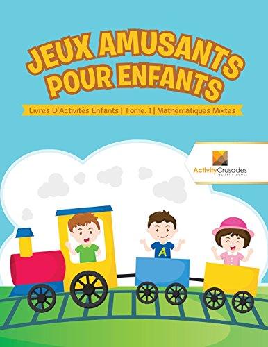Jeux Amusants Pour Enfants : Livres D