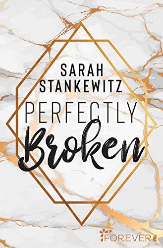 Buchseite und Rezensionen zu 'Perfectly Broken' von Sarah Stankewitz