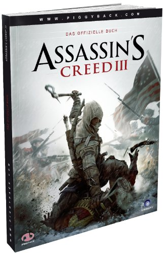 Assassin's Creed 3 – Das offizielle Lösungsbuch