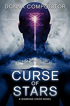 Curse of Stars (Diamond Crier Book 1) by [Compositor, Donna]