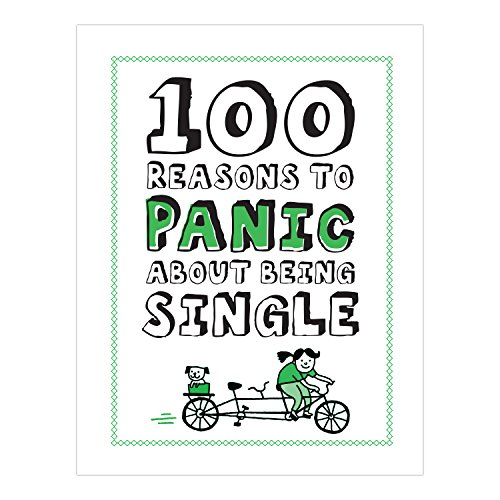 Knock Knock 100 Reasons to Panic About Being Single (100 Reasons to Panic Series)