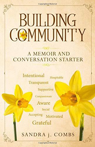 Building Community: A Memoir and Conversation Starter