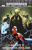 Ultimate 62. Spiderman 29. La Muerte De Spiderman. Prólogo (Ultimate...