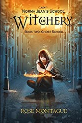 Norma Jean's School of Witchery, Book Two: Ghost School