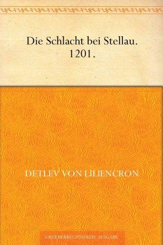 Die Schlacht bei Stellau. 1201