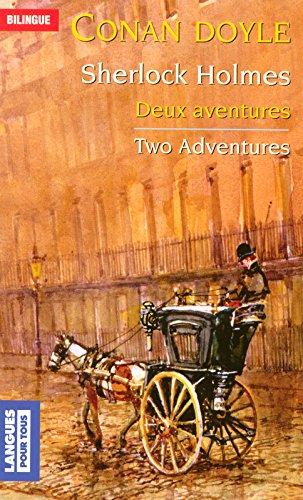 Two Adventures of Sherlock Holmes par Arthur Conan DOYLE