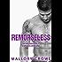 Remorseless (Fractured Farrells: A Damaged Billionaire Series Book 3)