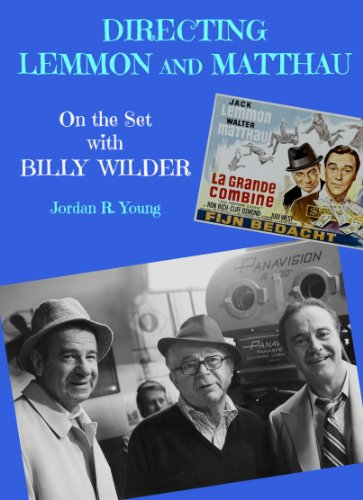 Directing Lemmon and Matthau: On the Set with Billy Wilder (Past Times Film Close-up Series Book 9) (English Edition) (Close Jack Up)