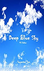 Deep Blue Sky: 40 Haikus (English Edition)