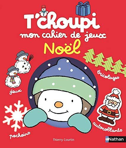 T'choupi Mon cahier de jeux Noël - Dès 3 ans