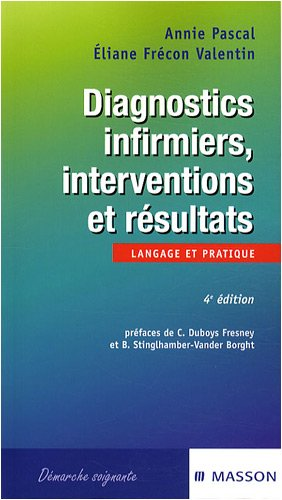 Diagnostics infirmiers, interventions et rsultats : Langage et pratique