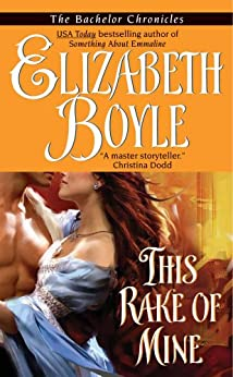 This Rake of Mine (The Bachelor Chronicles) by [Boyle, Elizabeth]