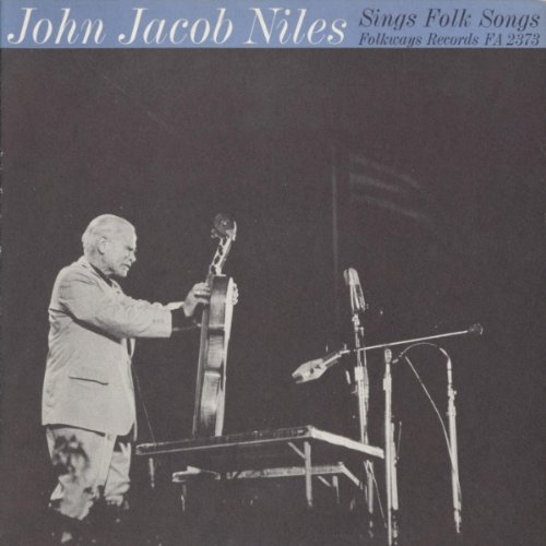 John Jacob Niles Sings Folk So