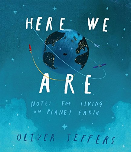 Here We Are por Oliver Jeffers
