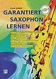 Garantiert Saxophon lernen (Buch/CD)