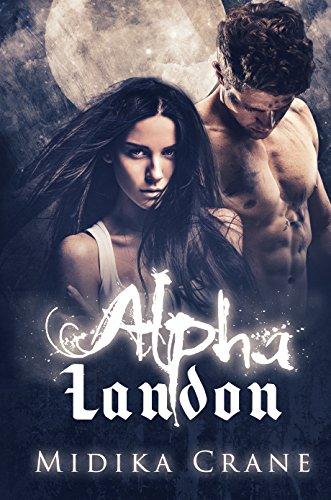 Alpha Series: Alpha Landon eBook: Midika Crane