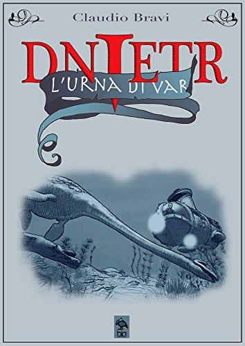 L'Urna di Var (Il mondo di Dnietr Vol. 2)