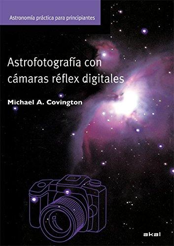 Astrofotografía con cámaras digitales (Astronomía)