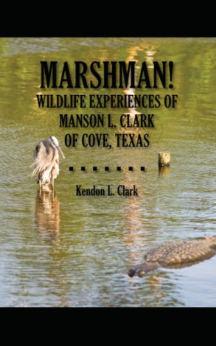 xperiences of Manson L. Clark of Cove, Texas (English Edition) ()