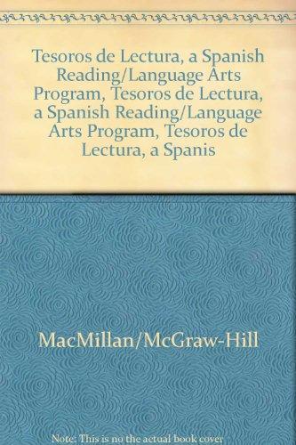 Tesoros de Lectura, a Spanish Reading/Language Arts Program, Grade 6, Teacher's Edition, Unit 3 (Elementary Reading Treasures) por McGraw-Hill Education