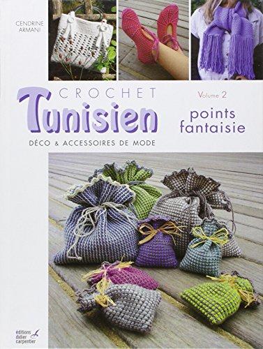 Crochet tunisien : Volume 2, Points fantaisie