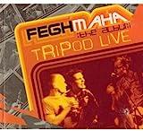 Songtexte von Tripod - Tripod Live: Feghmaha