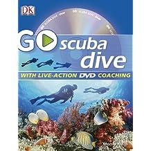 Go Scuba Dive [With DVD]