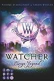 Watcher. Ewige Jugend von Nadine d'Arachart