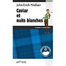 Caviar et nuits blanches: Polar écossais (Les enquêtes de l'inspecteur Sweeney t. 3)