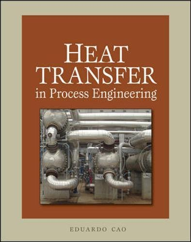 Heat Transfer in Process Engineering por Eduardo Cao