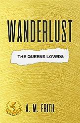 Wanderlust: The Queens Lovers