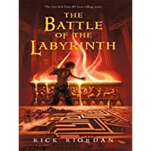The Battle of the Labyrinth (Percy Jackson & The Olympians)