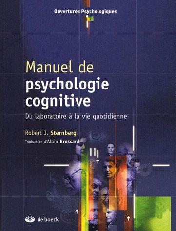 Manuel de psychologie cognitive : Du laboratoire à la vie