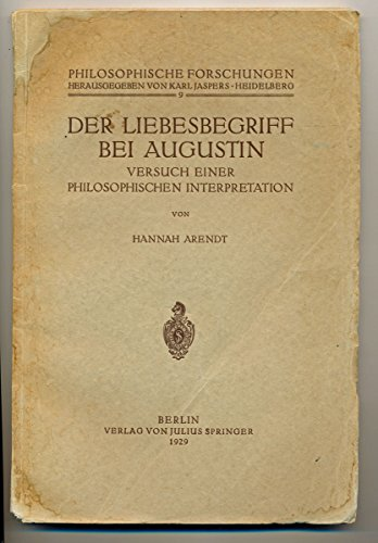 Der Liebesbegriff bei Augustin. Versuch einer philosophischen Interpretation.