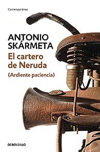 El Cartero de Neruda / The Postman par  Antonio Skármeta