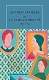 Lettres choisies de la famille Brontë - (1821-1855)