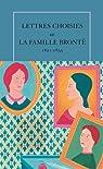Lettres choisies de la famille Brontë 1821-1855 par Lacroix