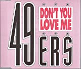 Don't you love me (4 versions)