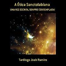 A Ética Sanctolabíana (Portuguese Edition)