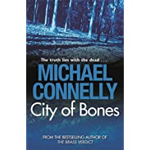 City Of Bones by Michael Connelly (2009-06-11)