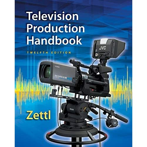 [Television Production Handbook, 12th (Mindtap Course List)] [By: Zettl, Herbert] [January, 2014]