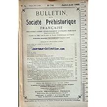 BULLETIN DE LA SOCIETE PREHISTORIQUE FRANCAISE du 01-07-1953 seances du 23 juillet 1953 articles de giraud - dr drouot - malvesin-fabre, nougier et robert - dr riquet - dr pradel - cayeux - bouchud - bourdier - bout - paulette et jean bouchud - bordes - charle