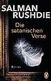 Die satanischen Verse: Roman