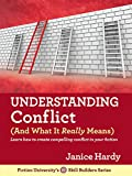 Understanding Conflict: (And What It Really Means) (Skill Builders Series Book 2)