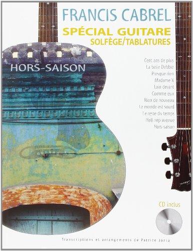 Cabrel : Hors Saison (spécial guitare solfège/tablatures) + 1 CD