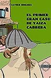 El primer gran caso de Yaiza Cabrera