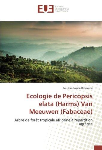 Écologie de Pericopsis Elata (Harms) Van Meeuwen (Fabaceae)