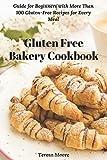 Best Bakery Cookbooks - Gluten Free Bakery Cookbook: Guide for Beginners Review