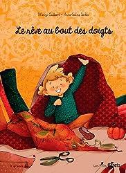 LE REVE AU BOUT DES DOIGTS