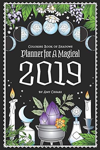 Coloring Book of Shadows: Planner for a Magical 2019 por Amy Cesari